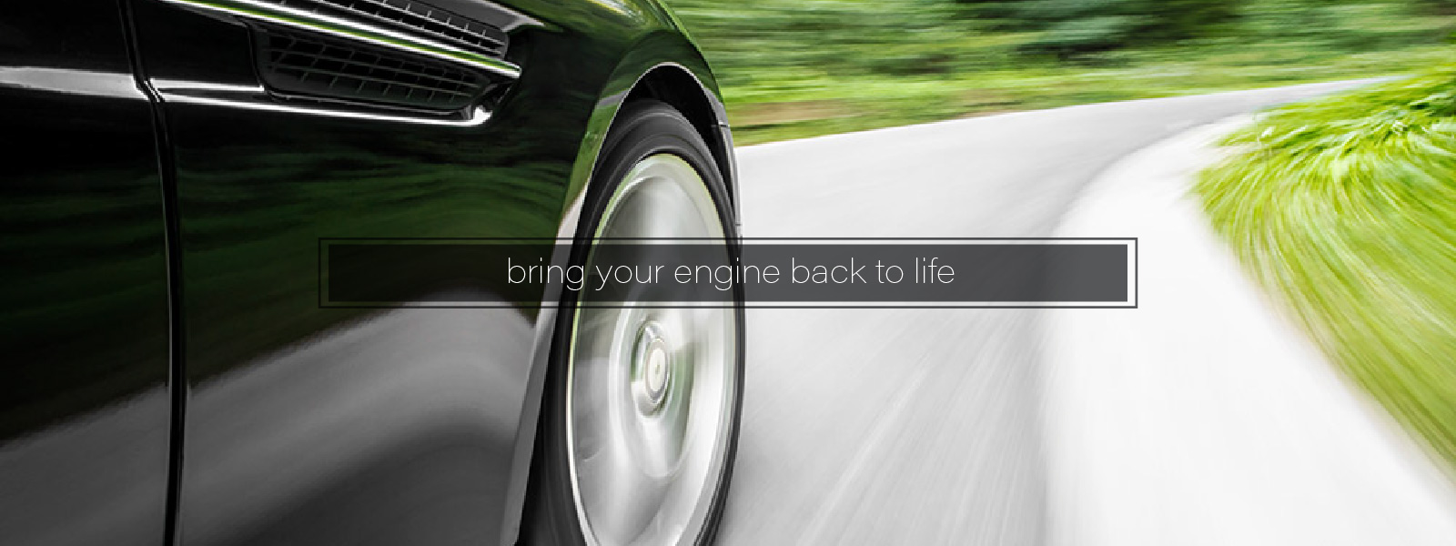Bring Your Engine Back To Life
