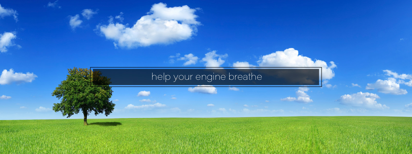 Help Your Engine Breathe