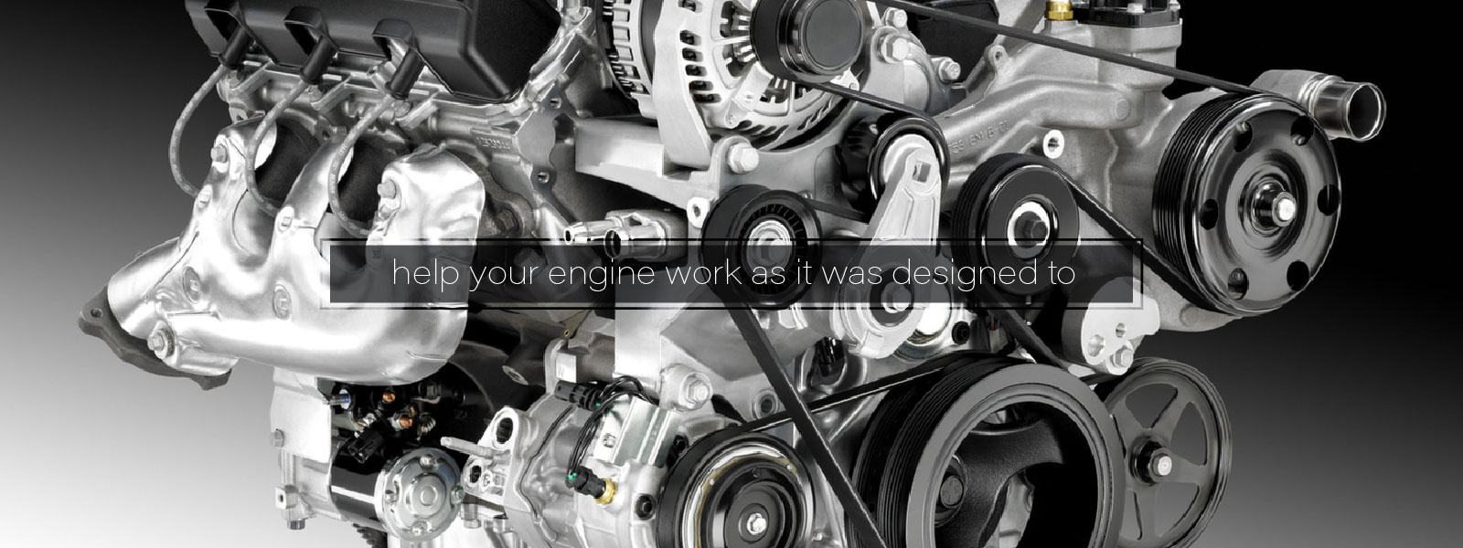 Help Your Engine Work As It Was Designed To
